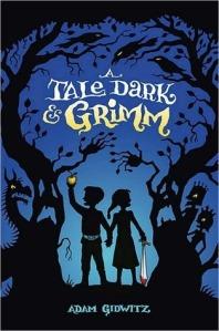 Dark and Grimm_Adam Gidwitz